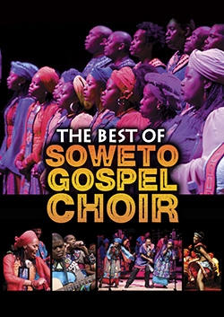 The best of Soweto Gospel Choir